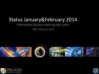 Status  January&February  2014