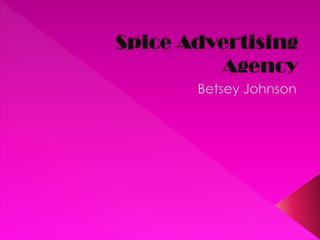 Spice Advertising Agency