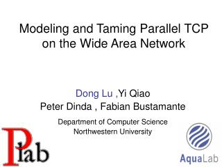 Modeling and Taming Parallel TCP on the Wide Area Network