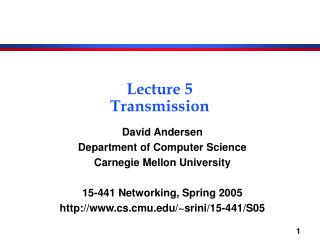 Lecture 5 Transmission