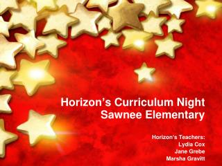 Horizon's Curriculum Night Sawnee Elementary