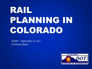 Rail Planning in Colorado