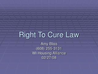 Right To Cure Law