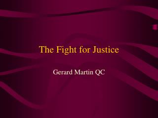 The Fight for Justice