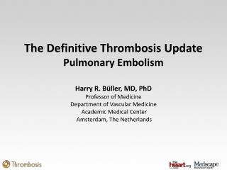 The Definitive Thrombosis Update Pulmonary Embolism