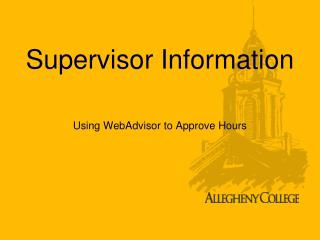 Supervisor Information