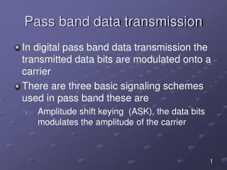 Pass band data transmission