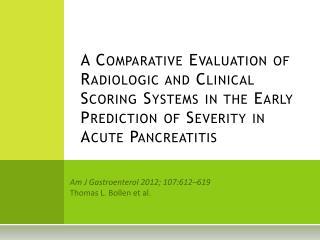 Am J  Gastroenterol  2012; 107:612–619 Thomas L.  Bollen  et al.