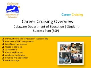 Career Cruising Overview Delaware Department of Education | Student Success Plan (SSP)