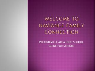 WELCOME TO NAVIANCE FAMILY CONNECTION