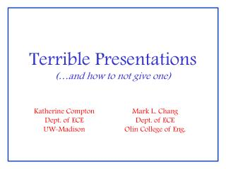 Terrible Presentations (�and how to not give one)