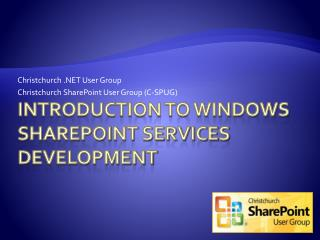 Introduction to Windows SharePoint Services DEVELOPMENT