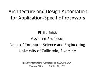 Architecture and Design Automation for Application-Specific Processors