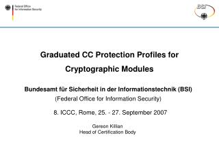 Graduated CC Protection Profiles for Cryptographic Modules