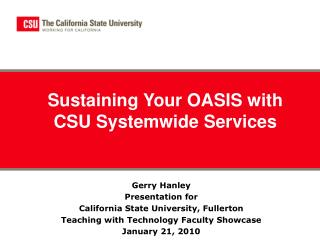 Sustaining Your OASIS with CSU Systemwide Services