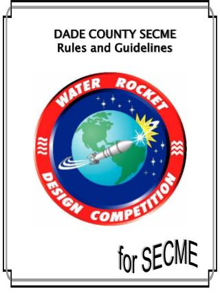 DADE COUNTY SECME Rules and Guidelines