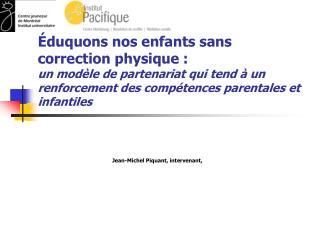 Jean-Michel Piquant, intervenant,