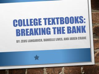College Textbooks: breaking the bank
