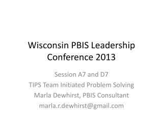 Wisconsin PBIS Leadership Conference 2013