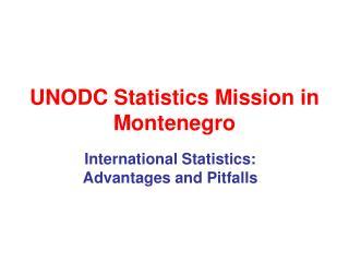 UNODC Statistics Mission in Montenegro