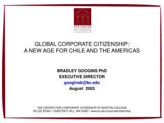 GLOBAL CORPORATE CITIZENSHIP: A NEW AGE FOR CHILE AND THE AMERICAS