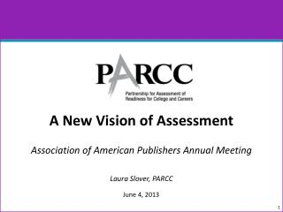 A New  V ision of Assessment Association of American Publishers Annual Meeting