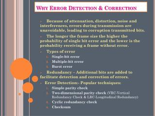 Why Error Detection & Correction