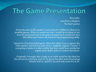 The Game Presentation