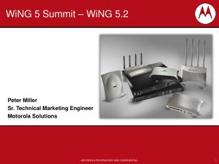 WiNG 5 Summit � WiNG 5.2