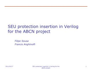 SEU protection insertion in  Verilog  for the ABCN project