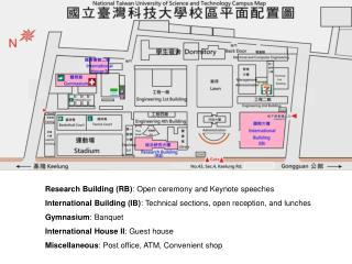 Research Building (RB) : Open ceremony and Keynote speeches