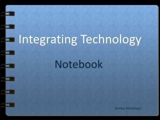 Integrating Technology