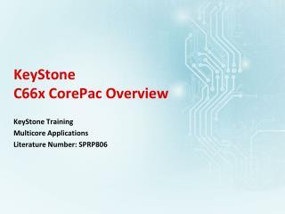 KeyStone  C66x CorePac Overview
