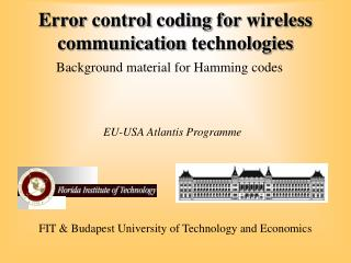 Error control coding for wireless communication technologies