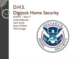 D.H.S.  Digijock Home Security