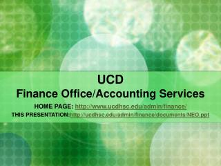 UCD  Finance Office/Accounting Services