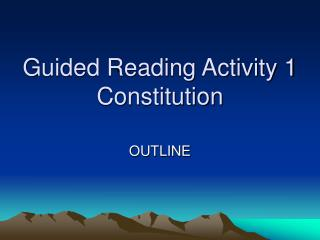 Guided Reading Activity 1 Constitution