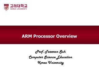 ARM  Processor Overview