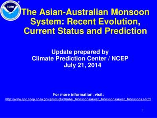 The Asian-Australian Monsoon System: Recent Evolution, Current Status and Prediction