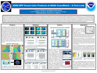 VIIRS NPP Ocean Color Products at NOAA CoastWatch – A First Look