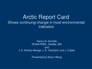 Arctic Report Card  Shows continuing change in most environmental indicators