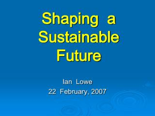Shaping  a  Sustainable  Future
