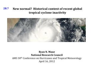 New normal?  Historical context of recent global tropical cyclone inactivity