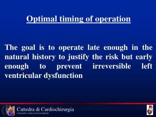 Optimal timing of operation