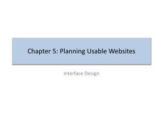 Chapter 5: Planning Usable Websites