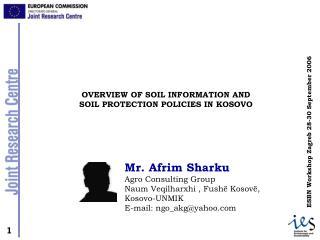 Mr. Afrim Sharku Agro Consulting Group Naum Veqilharxhi , Fushë Kosovë, Kosovo-UNMIK