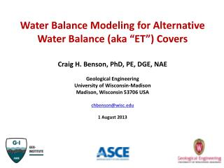 Water Balance Modeling  for  Alternative Water Balance  (aka �ET�)  Covers