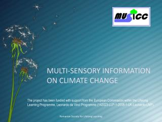 MULTI-SENSORY INFORMATION               ON CLIMATE CHANGE