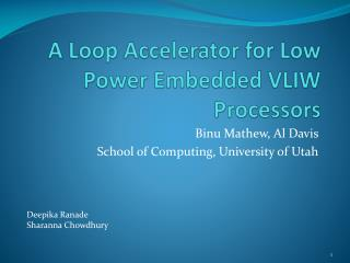 A Loop Accelerator for Low Power Embedded VLIW Processors