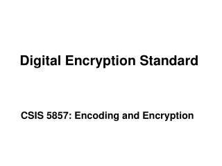 Digital Encryption Standard
